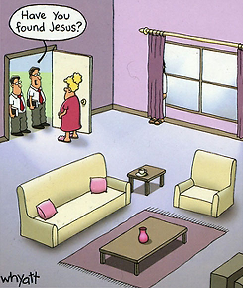 Have you found Jesus?