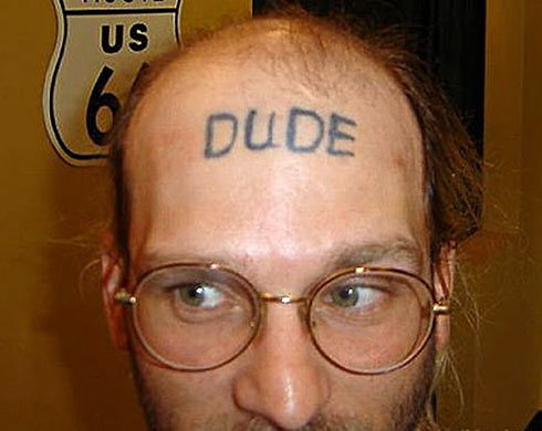 Tatoo: DUDE